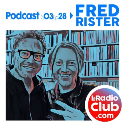 Thumbnail Image S03Ep28 by LeRadioClub Podcast Special Fred Rister