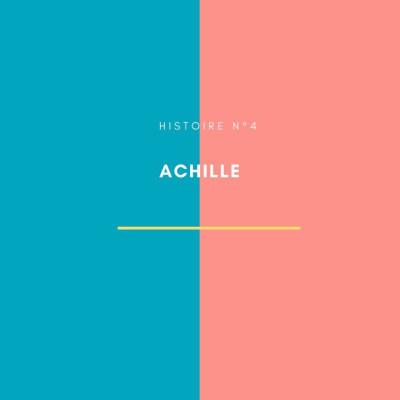 Histoire n°4 : Achille cover