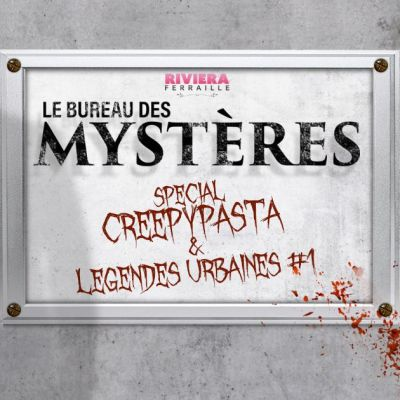 image Special Creepypasta et Légendes Urbaines #1