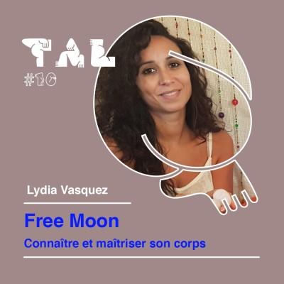 Thumbnail Image #10 - Lydia Vasquez - Free Moon : connaître et maîtriser son corps pour une féminité rayonnante