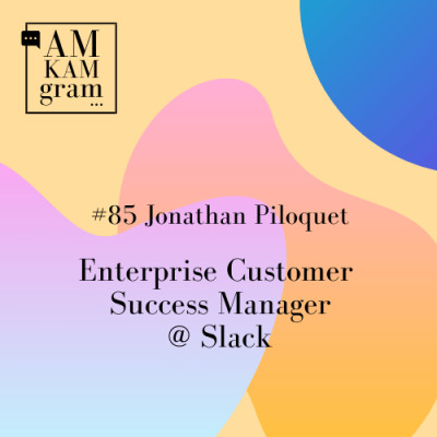 Episode 85 : Jonathan, Enterprise Customer Success Manager chez Slack cover