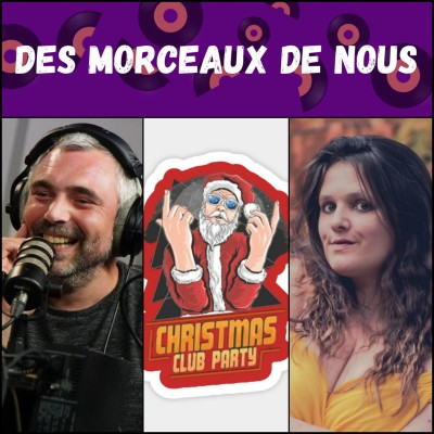 Des Morceaux de Nous #025 - Nos morceaux de Noël [23/12/2020] cover