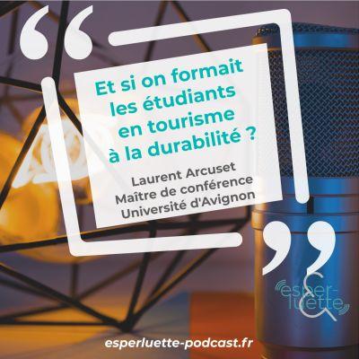 Laurent Arcuset - Former les étudiants en tourisme à la durabilité cover