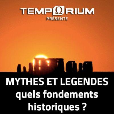 image Mythes et légendes, quels fondements historiques ?