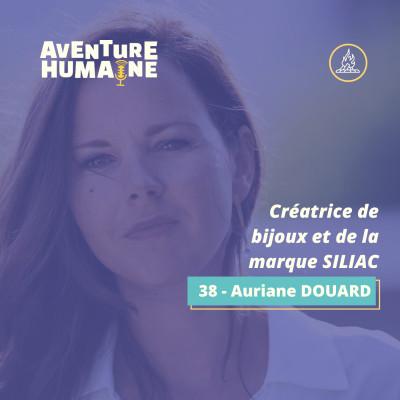 #38 - 🎙 Auriane Douard 💍 - Créatrice de bijoux et de la marque SILIAC ! cover