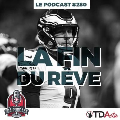 image TDA Podcast n°280 - Débrief Divisional : les Eagles sont retombés sur terre