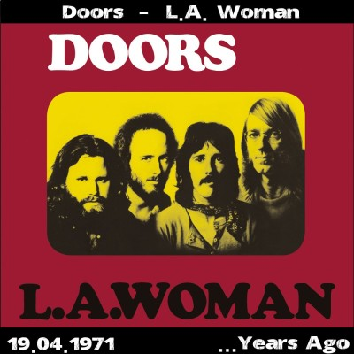 MDAM - 50 Years Ago - L.A.WOMAN sorti le 19 avril 1971 avec Laurent Rieppi (RTBF-Classic21) cover