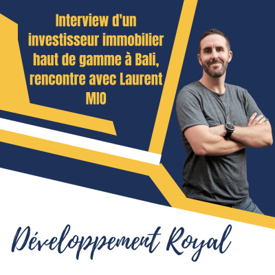 image Interview d'un investisseur immobilier haut de gamme à Bali, rencontre avec Laurent MIO