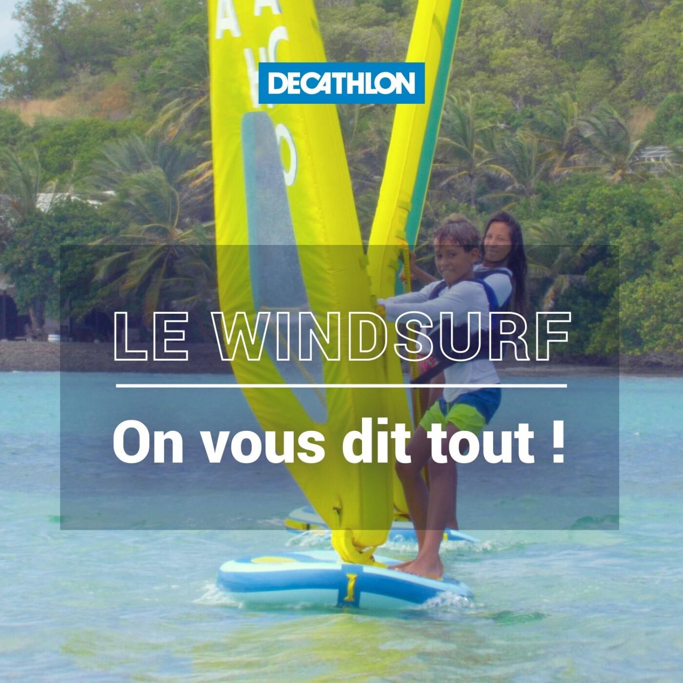 # 55 Le windsurf – On vous dit tout !