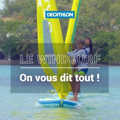 # 55 Le windsurf - On vous dit tout ! cover
