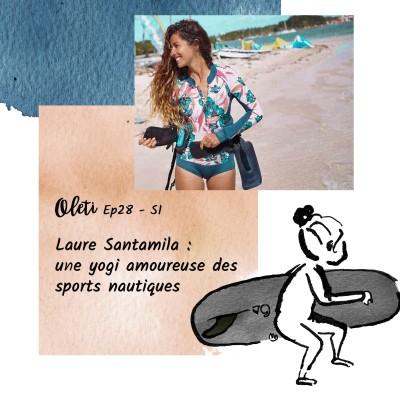 Ep 28 - Laure du blog Santa Mila : une passionnée de yoga et des sports d'eau cover