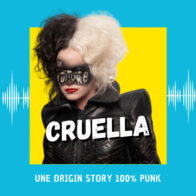Cruella : une origin story 100% punk cover