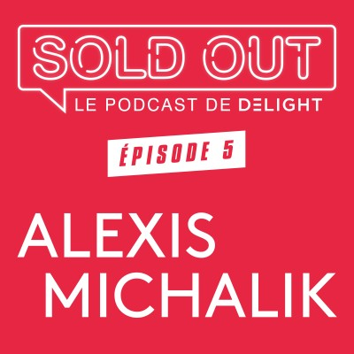 SOLD OUT #5 - Alexis Michalik cover