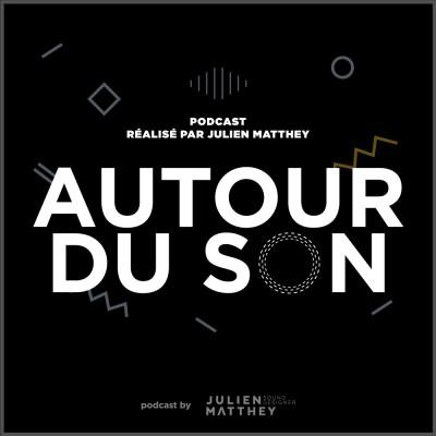 Image of the show Autour du son