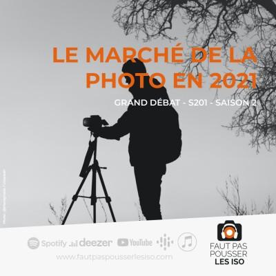 GRAND DÉBAT - S201 - Le marché de la photo en 2021 cover