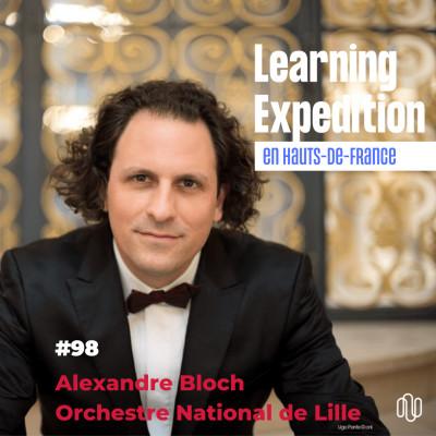 #98 - Alexandre Bloch /// - Nous sommes une entreprise culturelle avec ses règles - ONL cover