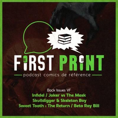 Infidel, Beta Ray Bill, Skulldigger, Joker vs the Mask et Sweet Tooth : les tueries comics VF du moment ! [Back Issues cover