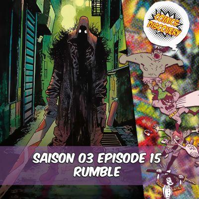 ComicsDiscovery S03E15 Rumble cover