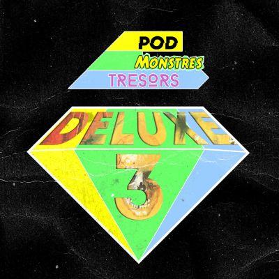 Pod Monstres Trésors Deluxe 3 - Le Dieu Perdu cover