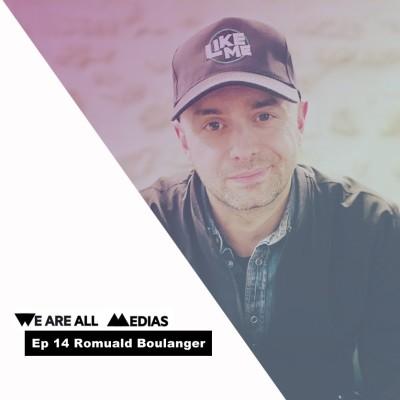 Ep 14 - Romuald Boulanger, de la radio au cinéma, avec la résilience comme ligne de conduite cover