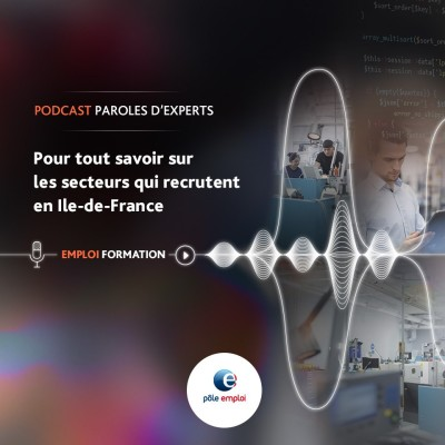 Paroles d'experts-Le Podcast de Pôle emploi IDF cover