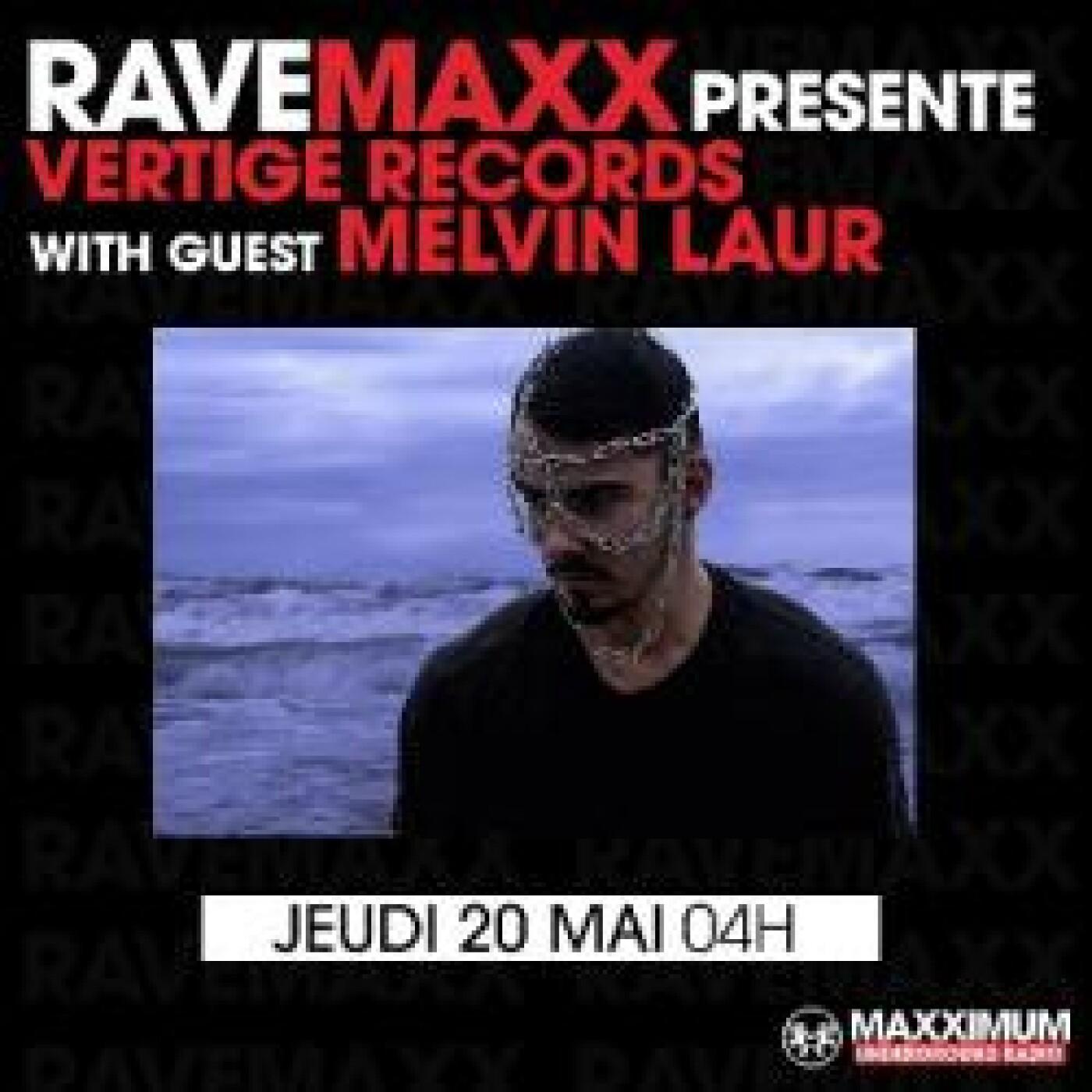 RAVEMAXX : MELVIN LAUR