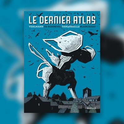 #81 Le Dernier Atlas -  Fabien Vehlmann, Gwen De Bonneval, Hervé Tanquerelle cover
