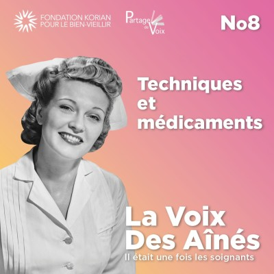 Episode 8 : Technique et médicaments cover