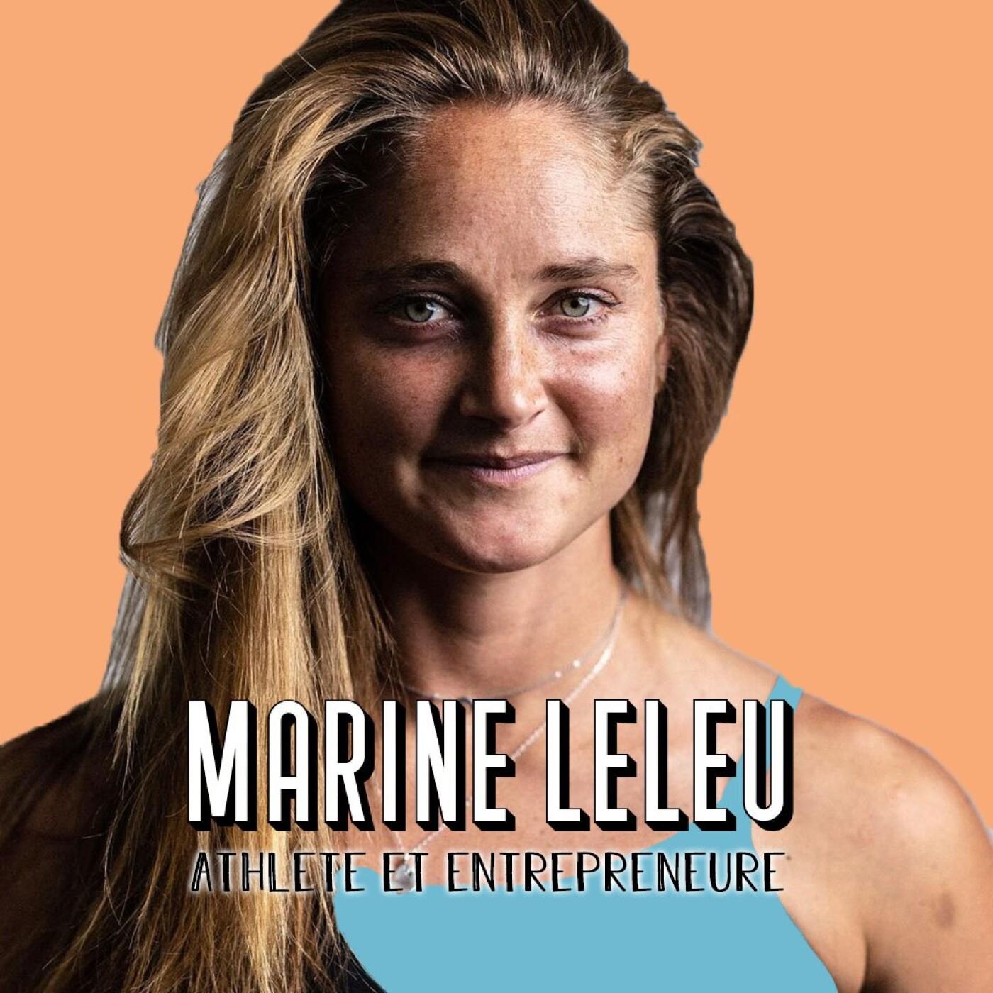 Marine Leleu, Athlète, Coach Sportive et Entrepreneure – Se dépasser, c'est se sentir vivre