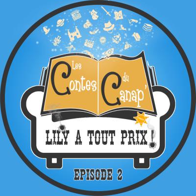 Lily à tout prix ! - Episode 2 cover