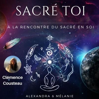 SACRÉ TOI - Épisode 17 : Sacrée Clémence COUSTEAU cover
