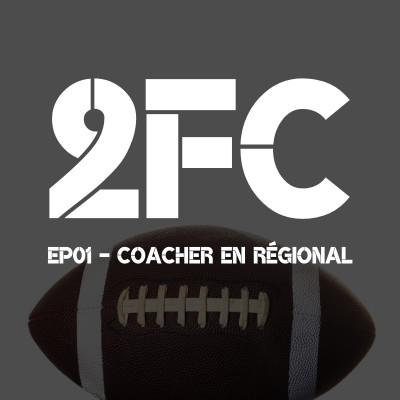 Episode 01 - Coacher en régionale cover