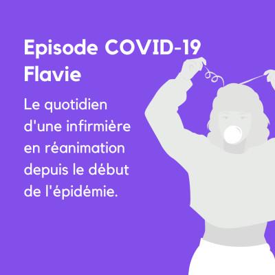 Ep spécial COVID-19 #1 Flavie, infirmière en réanimation cover