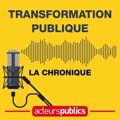 Image of the show La chronique de la transformation publique