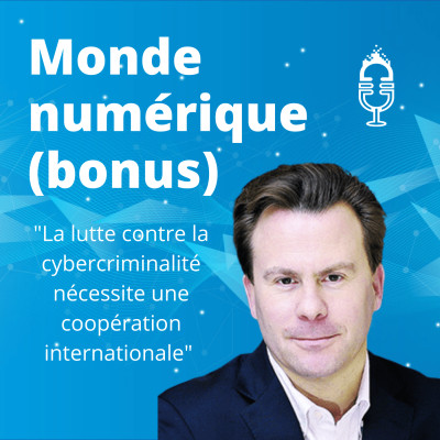 """#12+ Cybercriminalité : """"il faut une approche géopolitique"""", selon Nicolas Arpagian (bonus) cover"""