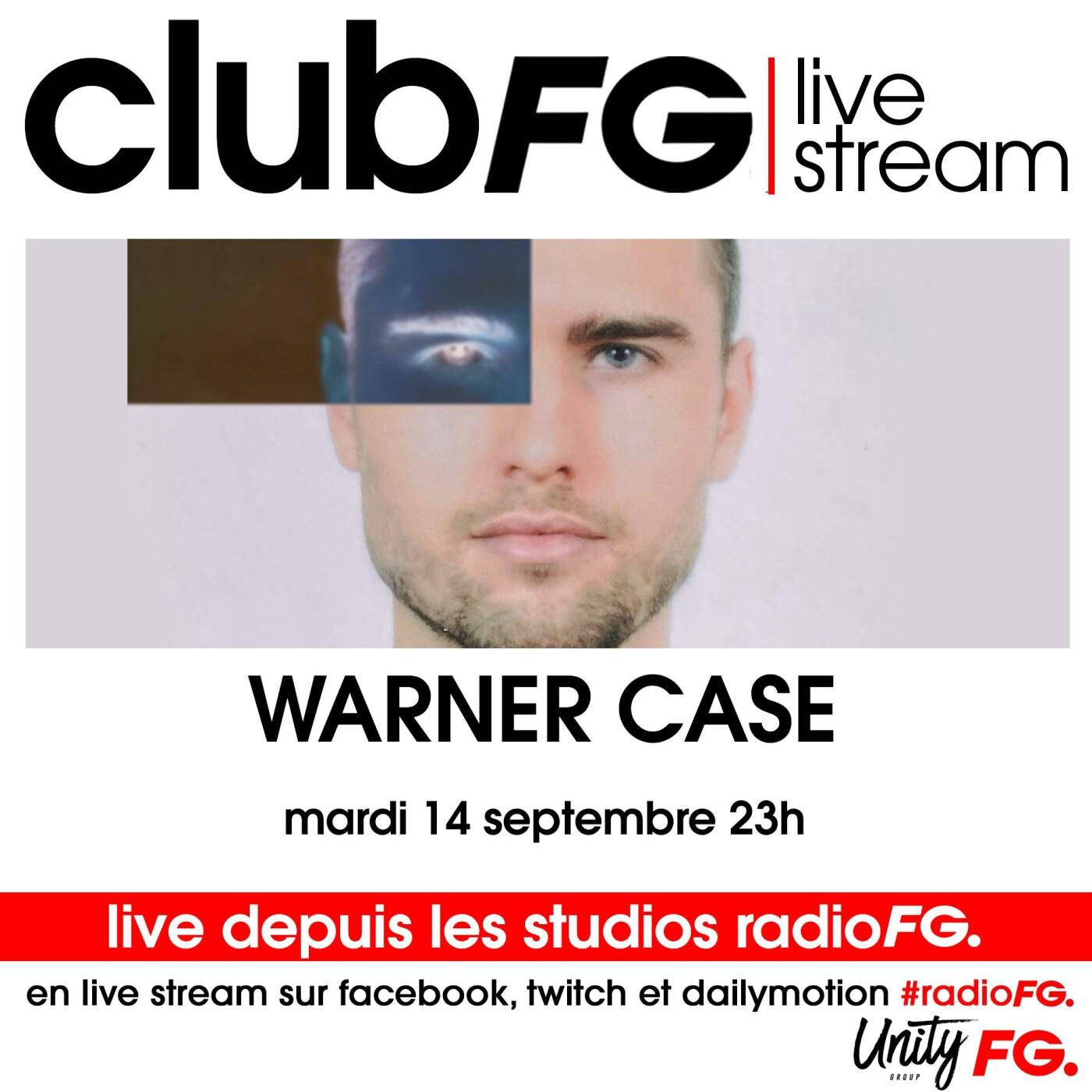 CLUB FG LIVE STREAM : WARNER CASE