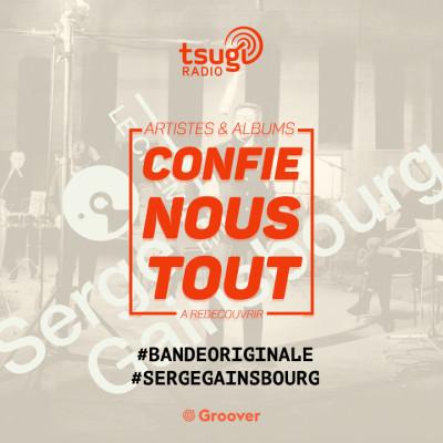 (re)Confie-nous tout avec Jean Fromageau : Serge Gainsbourg (Bande Originale) cover