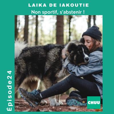 # 24 - LAIKA DE IAKOUTIE - Non sportif, s'abstenir ! cover