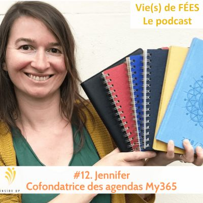 Episode 12 - Jennifer, cofondatrice des agendas My 365 cover