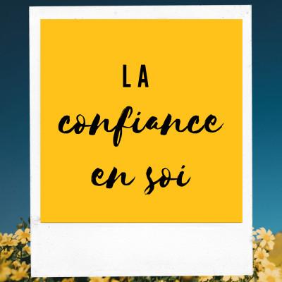 La confiance en soi | #L'œil d'églantine cover