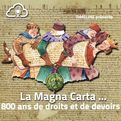 image La Magna Carta, 800 ans de droits et de devoirs