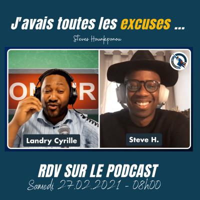 #59 - J'avais toutes les excuses - Croire en soi pour déjouer les obstacles de la vie (Steves Hounkponou) cover