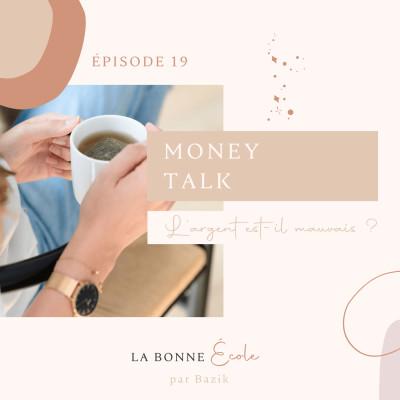 (19) Money Talk : l'argent est-il mauvais ? cover