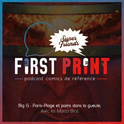 Big G : Paris-Plage et pains dans la gueule avec les Marco Bros. [SuperFriends] cover