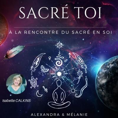 SACRÉ TOI - Épisode 16 : Sacrée Isabelle CALKINS cover