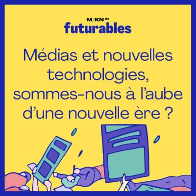 11 - Médias et nouvelles technologies, sommes-nous à l'aube d'une nouvelle ère ?- avec Yani Khezzar (TF1 cover