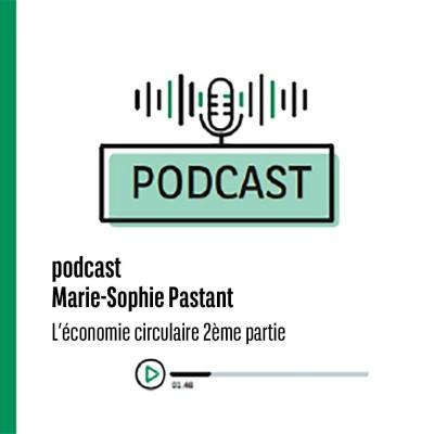 Marie-Sophie Pastant de BNP Paribas : l'économie circulaire 2ème partie cover