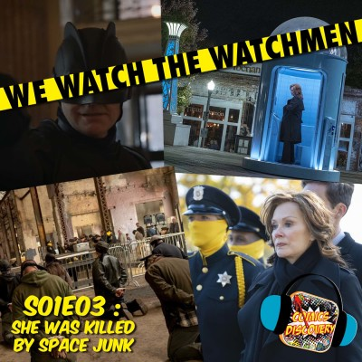 image We Watch The Watchmen 03 : She Was Killed by Space Junk