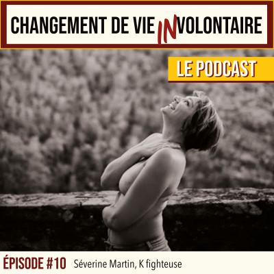 Episode #10, Séverine Martin, K fighteuse cover