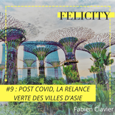 #9 : Post Covid, la relance verte des villes d'Asie cover